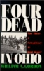 Four Dead In Ohio by William A. Gordon