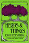 Herbs and Things by Jeanne Rose