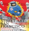 Street Art San Francisco Mission
