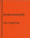 brokennosejob by Books by Mia Kirsi Stageberg