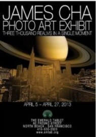 JAMES CHA~ PHOTO ART EXHIBIT