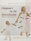 Heaven Is All Goodbyes by Tongo Eisen-Martin