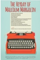 The Heyday of Malcolm Margolin