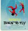 Film - Born To Fly